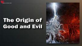 The Third Testament Chapter 40-The Origin of Good and Evil-Teaching from Jesus