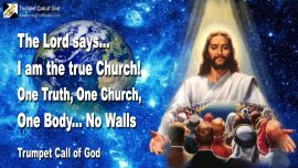 2004-10-24 - Love Letter from Jesus Christ is the true Church-One Truth-One Church-One Body-No Walls-Trumpet Call of God