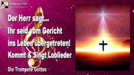 2005-11-19 - Vom Gericht ins Leben ubertreten-Loblieder singen-Tod und Auferstehung-Die Trompete Gottes