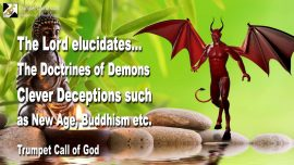 2006-02-08 - Doctrines of Demons-Clever Deceptions-New Age-Buddhism-Enlightenment-Trumpet Call of God