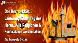 2006-12-11 - Lauterung am Tag des Herrn-Alle Religionen-Alle Konfessionen werden fallen-Trompete Gottes-Liebesbrief von Jesus