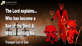 2011-01-28 - Children of the Devil-Children of Satan-Who is Satans Child-Who is a Gods Child-Trumpet Call of God