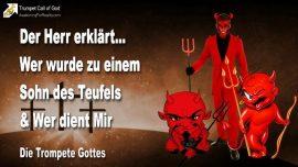 2011-01-28 - Kinder des Teufels-Kinder von Satan-Wer ist ein Kind von Satan-Wer ist ein Gotteskind-Die Trompete Gottes