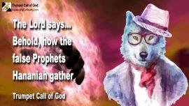 2011-01-29 - False Prophet Hananiah false Prophets-Trumpet Call of God-Hananiah and Jeremiah 28