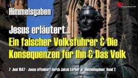 Himmelsgaben Jakob Lorber Deutsch-Ein falscher Volksfuhrer Prasident Konig und Konsequenzen-Lehrgang von Jesus