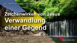 Jakob Lorber Deutsch-Grosses Johannes Evangelium-Zeichenwirken von Jesus-Verwandlung einer Gegend-Wunder