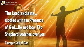 2005-01-29 - Clothed with the Presence of God-Do not fear-The good Shepherd watches over you-Trumpet Call of God