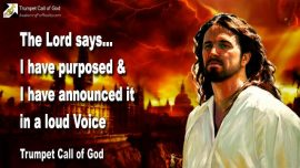 2009-08-20 - The Lord has purposed-Proclamation of God-Voice of God-Trumpet Call of God