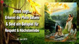 2019-07-22 - Pfeile Satans erkennen-Gemeinschaft-Familie-Respekt-Nachstenliebe-Vergebung-Liebesbrief von Jesus