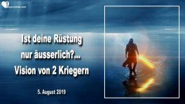 2019-08-05 - Krieger Rustung Gottes-Vision von zwei Kriegern-Geistige Kriegsfuhrung-Liebesbrief von Jesus