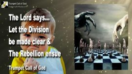 2004-11-20 - Let the Division be made clear-Let the Rebellion ensue-Choose-Trumpet Call of God