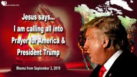 2017-03-28 - Jesus is calling All into Prayer for America-Prayer for Donald Trump-Love Letter from Jesus
