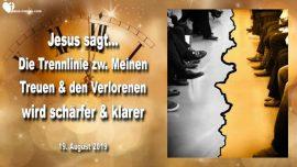 2019-08-19 - Trennlinie zwischen den Erretteten und Verlorenen wird deutlich und klar-Liebesbrief von Jesus
