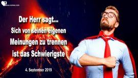 2019-09-04 - Eigene Meinung Irrtum trennen-Stolz-Demut-Eigennutz-Liebe-Liebesbrief von Jesus