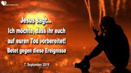 2019-09-07 - Auf den Tod vorbereiten-Geplante Anschlage auf Amerika-Betet gegen diese Ereignisse-Liebesbrief von Jesus