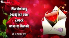 2019-09-28 - Personliche Botschaft-Klarstellung Zweck Kanal Liebesbriefe von Jesus