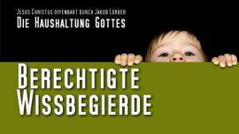 Jakob Lorber Die Haushaltung Gottes Band 2 Deutsch-Berechtigte Wissbegierde-Neugier-Wissen