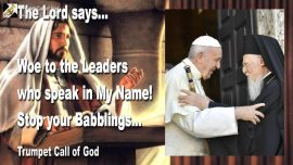 2006-01-31 - Woe to the Leaders who speak in the name of God the Lord-Vain Babblings stop-Trumpet Call of God