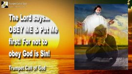 2010-02-04 - Obedience to God-Put Jesus first-Disobedience is Sin-Obey God-Trumpet Call of God