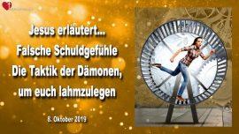 2019-10-08 - Falsche Schuldgefuhle-Taktik der Damonen-Stillstand-lahmlegen-Liebesbrief von Jesus