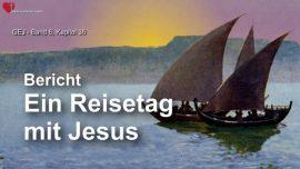 Das Grosse Johannes Evangelium Jakob Lorber-Ein Reisetag mit Jesus-Mutter Maria