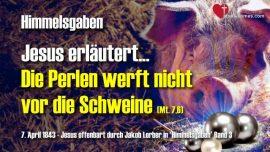 Himmelsgaben Jakob Lorber-Werft die Perlen nicht vor die Schweine-Lehrgang von Jesus Christus
