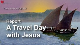 The Great Gospel of John Jakob Lorber-A Journey with Jesus Travel Day-Mother Mary