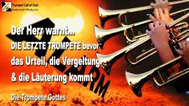 2006-02-10 - Die Letzte Trompete-Urteil Gottes-Vergeltung Gottes-Lauterung-Tag des Herrn-Trompete Gottes