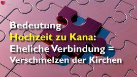 Predigten des Herrn Gottfried-Johannes 2_1-11-Bedeutung Hochzeit zu Kana-Eheliche Verbindung