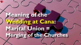 The Lords Sermons Gottfried Mayerhofer-John 2_1-11-Wedding at Cana-Marital Union-Merging of the Churches