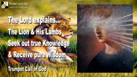 2005-01-29 - The Lion and His Lambs-True Knowledge-Pure Wisdom-Trumpet Call of God-1280