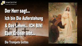 2006-04-21 - Ich bin die Auferstehung und das Leben-Euer Erloser lebt Jesus Christus-Die Trompete Gottes-1280