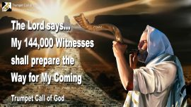 2006-08-08 - My 144000 Witnesses shall prepare the Way for the Son of Man-Trumpet Call of God-1280