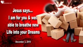 2019-12-03 - I am for you-Breathe Life into your Dreams-Love Letter from Jesus