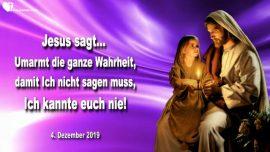 2019-12-04 - Umarmt die ganze Wahrheit-Damit ich nicht sagen muss ich kannte euch nie-Liebesbrief von Jesus