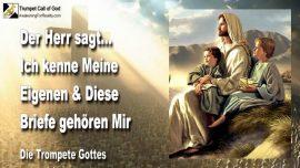 2011-04-25 - Ich kenne Meine Eigenen-Briefe Gottes-Bande der Wahrheit-Die Trompete Gottes