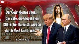 2016-10-19 - Die Elite-Die Globalisten-ISIS-Illuminati-Entlarvt durch das Licht Gottes-Mark Taylor Prophezeiungen Deutsch