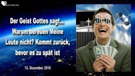 2016-12-12 - Warum bereuen Meine Leute nicht-Kommt zuruck bevor es zu spat ist-MarkTaylor Prophezeiungen Deutsch-