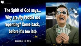 2016-12-12 - Why are My People not repenting-Come back before it is too late-Mark Taylor Prophecies English-