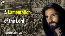 2010-07-12 - A Lamentation of the Lord Jesus-Captive Children-Modern Pharisees-Trumpet Call of God