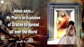 2020-01-16 - Gods Glan-Explosion of Graces-Spreading all over the Earth-Sacrifices-Prayer-Love Letter from Jesus