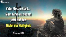 2020-01-21 - Vater Gott-Kind Gottes-Gipfel der Heiligkeit-Kreuz-Leiden-Heiligung-Liebesbrief von Jesus