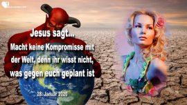 2020-01-28 - Keine Kompromisse mit der Welt-Der Plan des Feindes gegen euch-Liebesbrief von Jesus