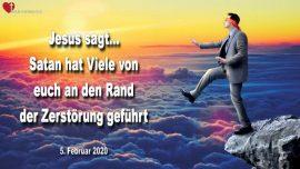 2020-02-05 - Abgrund-Satan hat viele an den Rand der Zerstorung gefuhrt-Liebesbrief von Jesus