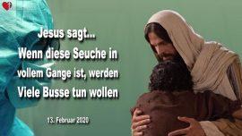 2020-02-13 - Seuche Coronavirus in vollem Gange-Busse und Umkehr-Wiederbelebung-Liebesbrief von Jesus