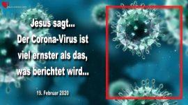 2020-02-19 - Corona-Virus ist viel ernster als die Berichterstattung-Schock fur die Welt-Liebesbrief von Jesus