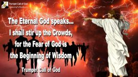 2005-01-20 - Fear of God is the Beginning of Wisdom-Awake people-God Eternal-Trumpet Call of God