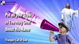 2011-04-18 - Put your Trust in the Holy One of Israel Jesus Christ your Savior-Trumpet Call of God