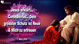 2020-03-07 - bester Schutz vor Coronavirus-Reue und Gott Jesus erfreuen-Liebesbrief von Jesus Christus