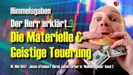 Himmelsgaben Jakob Lorber deutsch-Jesus erklart die Teuerung-Materielle geistige Teuerung.